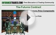 Futures Trading Course - What Makes Up a Futures Price?